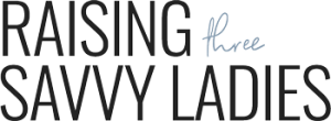 Raising Three Savvy Ladies Blog Logo